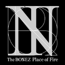 Place of Fire/The BONEZ