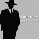 Knock On Wood/Eddie Floyd