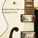 London Rock & Roll Show (In Concert 1973)/Various Artists
