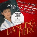 ダンシング・ヒーロー・オリジナル12インチミックス/アンジー・ゴールド