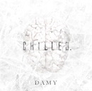 chilled. B-TYPE/DAMY