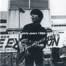 THE KIDS eary years 1980-1986博多~LIVE HOUSE 徒楽夢(福岡天神)~/THE KIDS