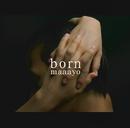 born/maaayo