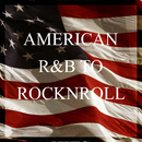 American R&B to RockNRoll/Various Artists