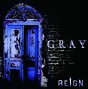 GRAY 初回限定盤/REIGN