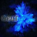 COBALT 通常盤/REIGN