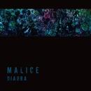 MALICE[B TYPE]/DIAURA