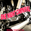 One night carnival ワンナイトカーニバル ORIGINAL COVER INST.Ver./NIYARI計画