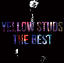 Yellow Studs THE BEST(2CD)/Yellow Studs