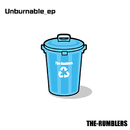 Unburnable_ep/THE RUMBLERS
