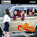 Do you wanna touch?/THE CLIPPERS