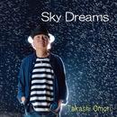 Sky Dreams/大森 隆志