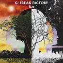 fact/G-FREAK FACTORY