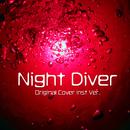 Night Diver ORIGINAL COVER INST Ver./NIYARI計画