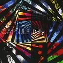 CAPSULE(通常盤)/Dolly