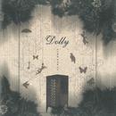 シニカルクロゼット/Dolly