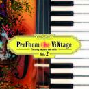 PerForm the ViNtage Vol.2/Various Artists