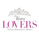 LOVERS ~Tiara Collaborations Album~/Tiara