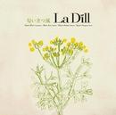匂い立つ風/La Dill