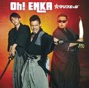 Oh! ENKA/クリフエッジ