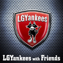 LGYankees with Friends/LGYankees