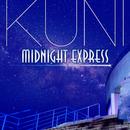 Midnight Express/KUNI