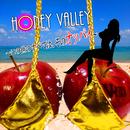Honey Valley ~この世のすべては、そのオッパイ~/Vipera