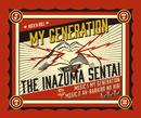 My Generation/THE  イナズマ戦隊