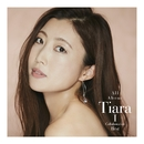 All About Tiara I / Collaboration Best/Tiara