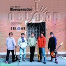 Blow up emotion/OBLAAD