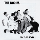 SKA BAND・・・/THE BODIES