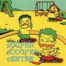 pOOPER sCOOPER sENTRE/pOOPER sCOOPER sENTRE