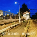 NATURALISTE/THE LUCKSMITHS