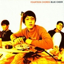 BLUE CHEER/FOURTEEN CHORDS