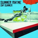 OH!SUMMER/SUMMER RHYME