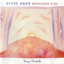 Borrowed Time/Steve Khan