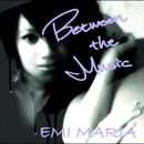 Between the Music/EMI MARIA