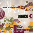 SOUTH OF THE BORDER/DRACO