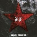 REBEL FAMILIA/REBEL FAMILIA