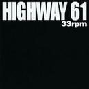 33 rpm/HIGHWAY61