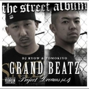 PROJECT DREAMS Pt.4 ~The Street Album~/DJ RYOW & TOMOKIYO (GRAND BEATZ)