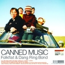 CANNED MUSIC/FOLKFLAT
