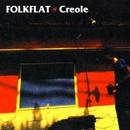 CREOLE/FOLKFLAT