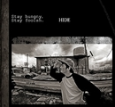 Stay hungry, Stay foolish/HIDE
