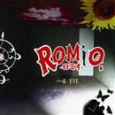 …& EVE/ROMiO.