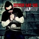 NEVER SAY DIE/TOKAREV
