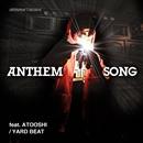 ANTHEM SONG feat. ATOOSHI/YARD BEAT