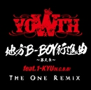 地方B-BOY行進曲~第三章~feat.1-KYU(N.C.B.B)The One Remix/YOWTH