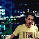 HOT MAGIC/DAZZY