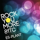 ROCK YOU MORE/81TC